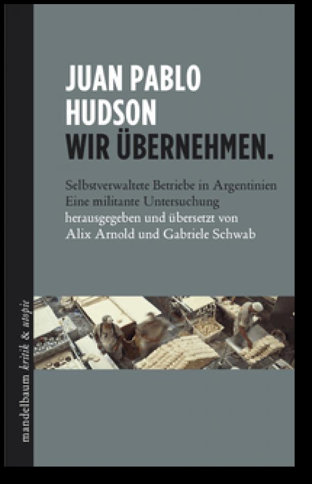"""Juan Pablo Hudson """"Wir Übernehmen"""""""
