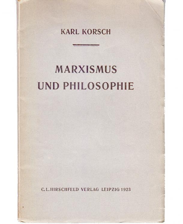 """Titelblatt der Erstausgabe """"Marxismus und Philosophie"""" von Karl Korsch"""