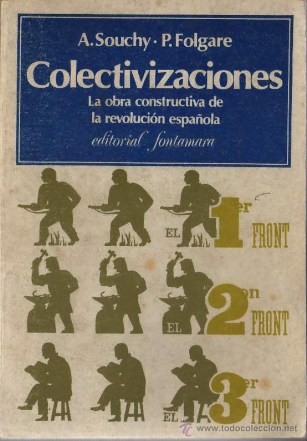 Colectivizaciones: La obra constructiva de la revolución española