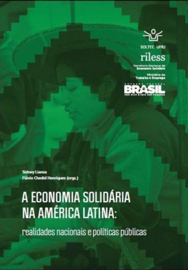 A Economia Solidária na América Latina: realidades nacionais e políticas públicas.