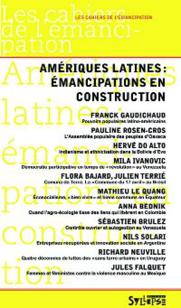 Amériques latines : émancipation en construction