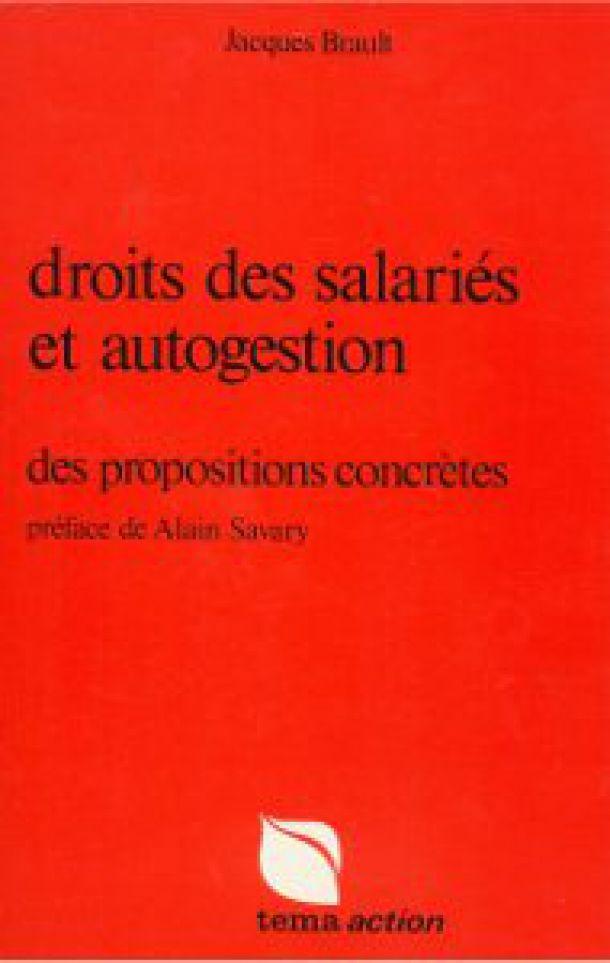 Droits des salariés et autogestion – Jacques Brault – 1975