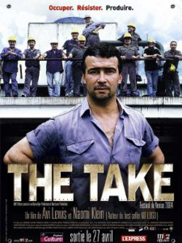 The Take (Film sur récupération d'entreprises en Argentine)