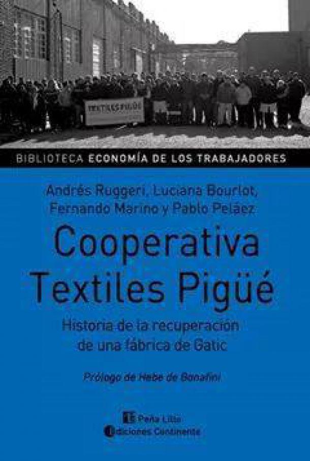 Textiles, Pigüé