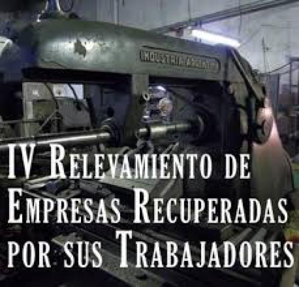 Rapporto della quarta indagine sulle imprese recuperate in Argentina. 2014