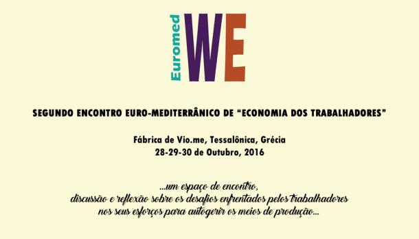 """Chamada para participação no Segundo Encontro Euro-Mediterrânico de """"Economia dos Trabalhadores"""""""