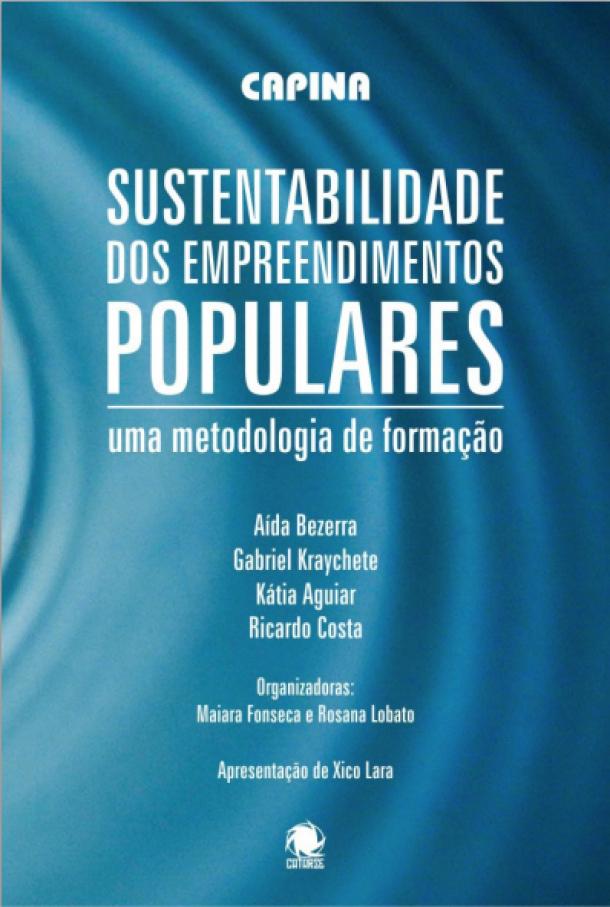 Sustentabilidade dos Empreendimentos Populares: uma metodologia de formação