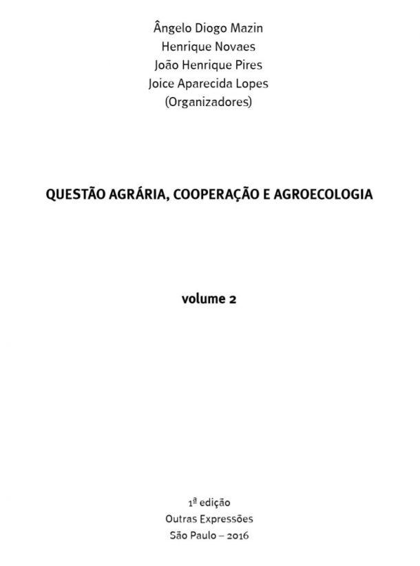 QUESTÃO AGRÁRIA, COOPERAÇÃO E AGROECOLOGIA
